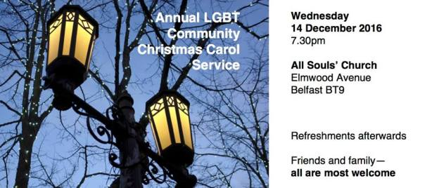 Annual LGBT Community Carol Service - 7:30 PM, 14 December, All Souls Church, Elmwood Avenue, Belfast